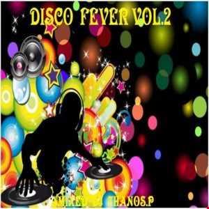 Disco  Fever Vol.2  Mixed  Dj Thanos.P