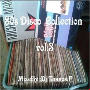 80s  Disco  Collection  Vol.3  By  Dj Thanos.P