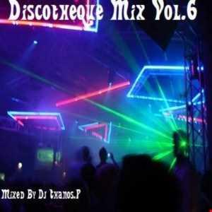 Discotheque Mix Vol.6  DJ Thanos.P