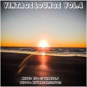 Vintage  Lounge  Vol.4  Mixed  By  Dj Thanos.P