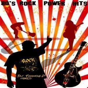 80's  Rock   Hits Mixed  Dj Thanos.P
