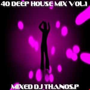 40  Deep  House  Mix  Vol.1