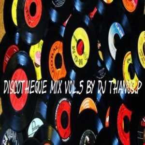 Discotheque Mix Vol.5 By DJ Thanos.P