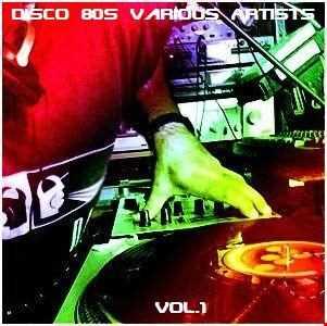 Disco  80s  Various  Artists  Vol.1