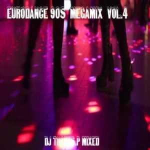 Eurodance  90s  Megamix  Vol.4 Mixed Dj Thanos.P