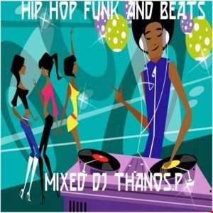 Hip   Hop  Funk  Beats  Mixed Dj Thanos.P