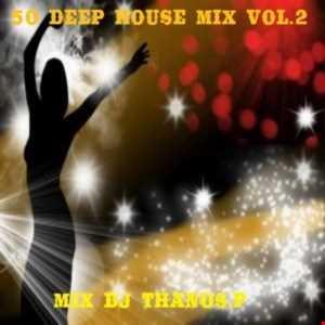 50  Deep  House  Mix Vol.2