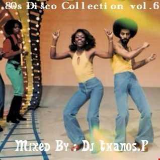 80s Disco Collection  vol.6  By  Dj Thanos.P