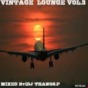 Vintage  Lounge  Vol.3  Mixed  By  Dj Thanos.P