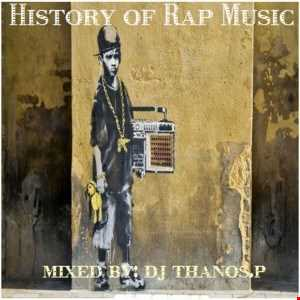 History  of  Rap  Music  Mix  Dj Thanos.P