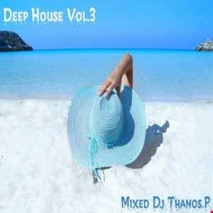 Deep  House  Vol.3  Mixed  Dj Thanos.P