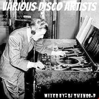 Various  Disco Artists  Mixed Dj Thanos.P