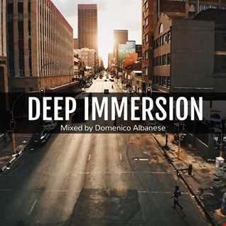 Deep Immersion   Mixed by Domenico Albanese