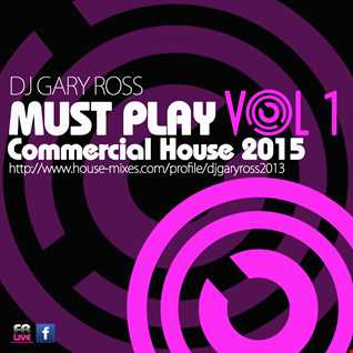 My Must Play Commercial House - Vol 1 2015