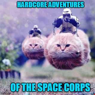 hardcore adventures of the spaced corps