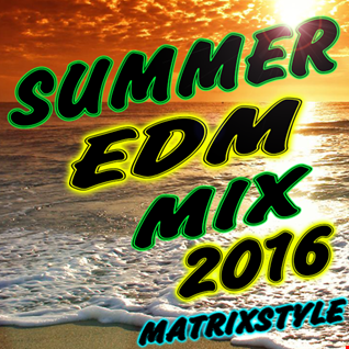 SUMMER EDM MIX