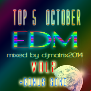 Top 5 EDM October VOL2