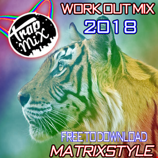 TRAP WORKOUT MIX 2018