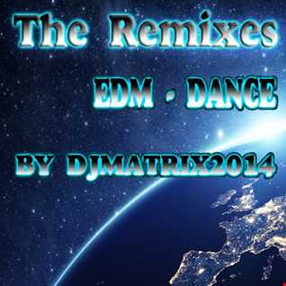 The Remixes EDM - DANCE