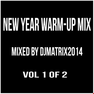 NEW YEAR WARM UP MIX VOL 1