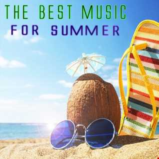 THE BEST MUSIC FOR SUMMER MIX
