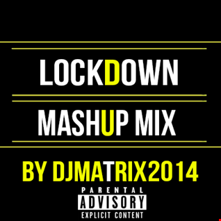 lockdown mashup mix
