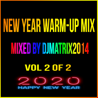NEW YEAR WARM UP MIX VOL.2