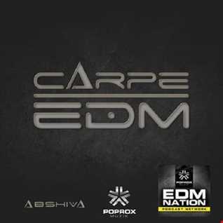 CARPE EDM EP10 ABSHIVA W GUEST DJ BOSSDRUM