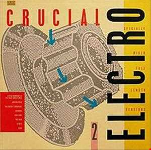 sounds street ! (a tribute to) crucial electro 2