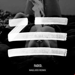 ZHU   Faded (Maglido ReMix)