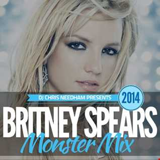 Britney Spears Monster Mix 2014