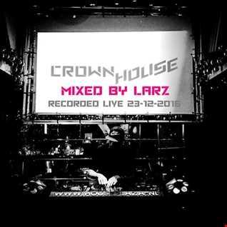 LARZ at CROWN HOUSE 23 12 2016