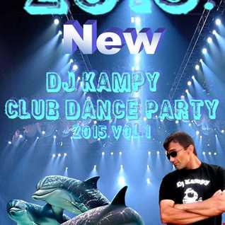 Dj Kampy Club Dance Party 2015.vol.1