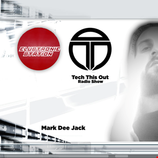 Tech This Out Show @ ClubTronic Radio, Episode 14