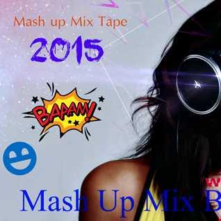 Mash Up Mix 2015 by DJ Magic1