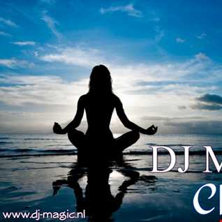 ChillOut live mix 18.05.2014 by DJ Magic