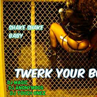 Twerk Booty. 2 mixed by DJ Magic