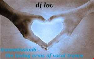 transmission 6 - the loving arms of vocal trance
