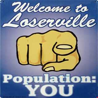 Welcome To Losersville