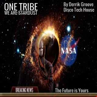 One Tribe/We Are Stardust