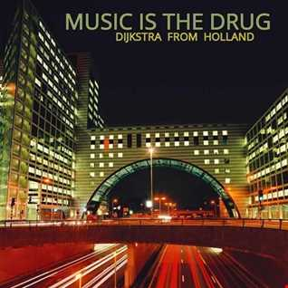 Music is the Drug 01