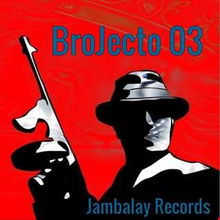 BroJecto 03  Jambalay Records Label Tryout 08-08-2016