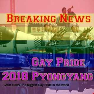 Gay Pride 2018 Pyongyang