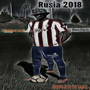 Russia 2018 Mix By GrooveClub TheHague