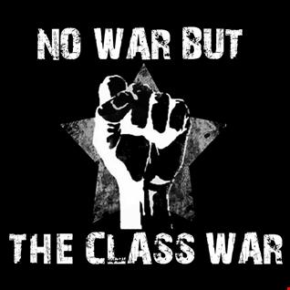 Not War But a Class War
