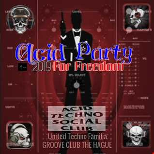 Acid Party for freedom parte 02