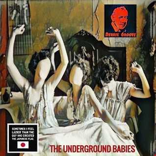 THE UNDERGROUND BABIES