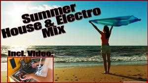 Best of SUMMER HOUSE & ELECTRO 2013 [90 Min] by DJ Slate