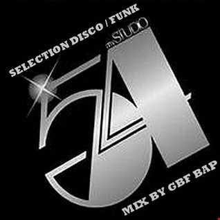 +++ SELECTION DISCO / FUNK STUDIO 54 +++