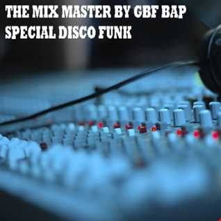 +++ THE MIX MASTER BY GBF BAP SPECIAL EDITION +++